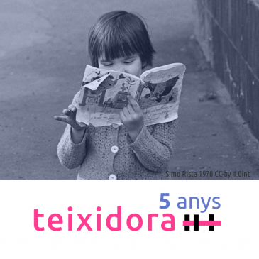 Teixidora, 5 anys de documentació col·laborativa interconnectada
